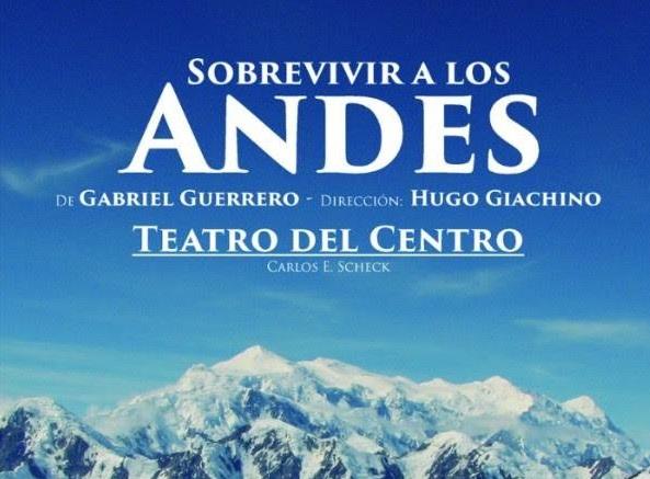 """""""Sobrevivir en los Andes"""" irrepetible experiencia que llega al teatro"""
