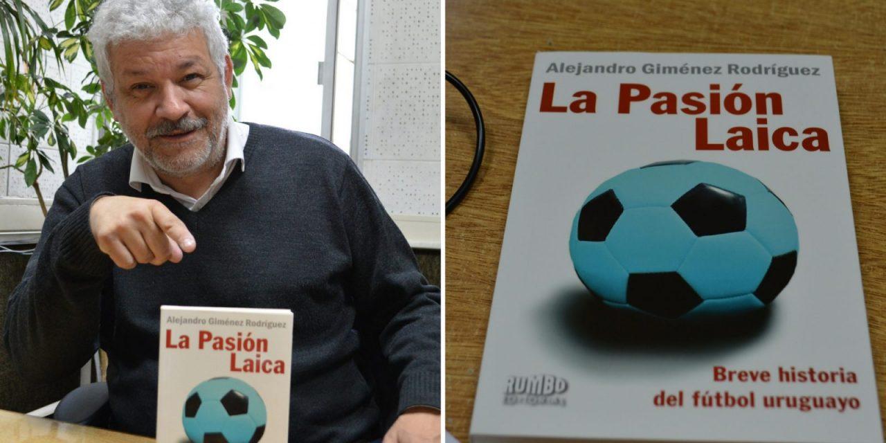 La historia del fútbol en Uruguay de la mano del profesor Alejando Giménez