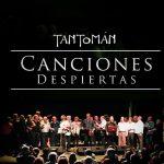 """""""Canciones despiertas"""": un gran trabajo de Tantomán"""