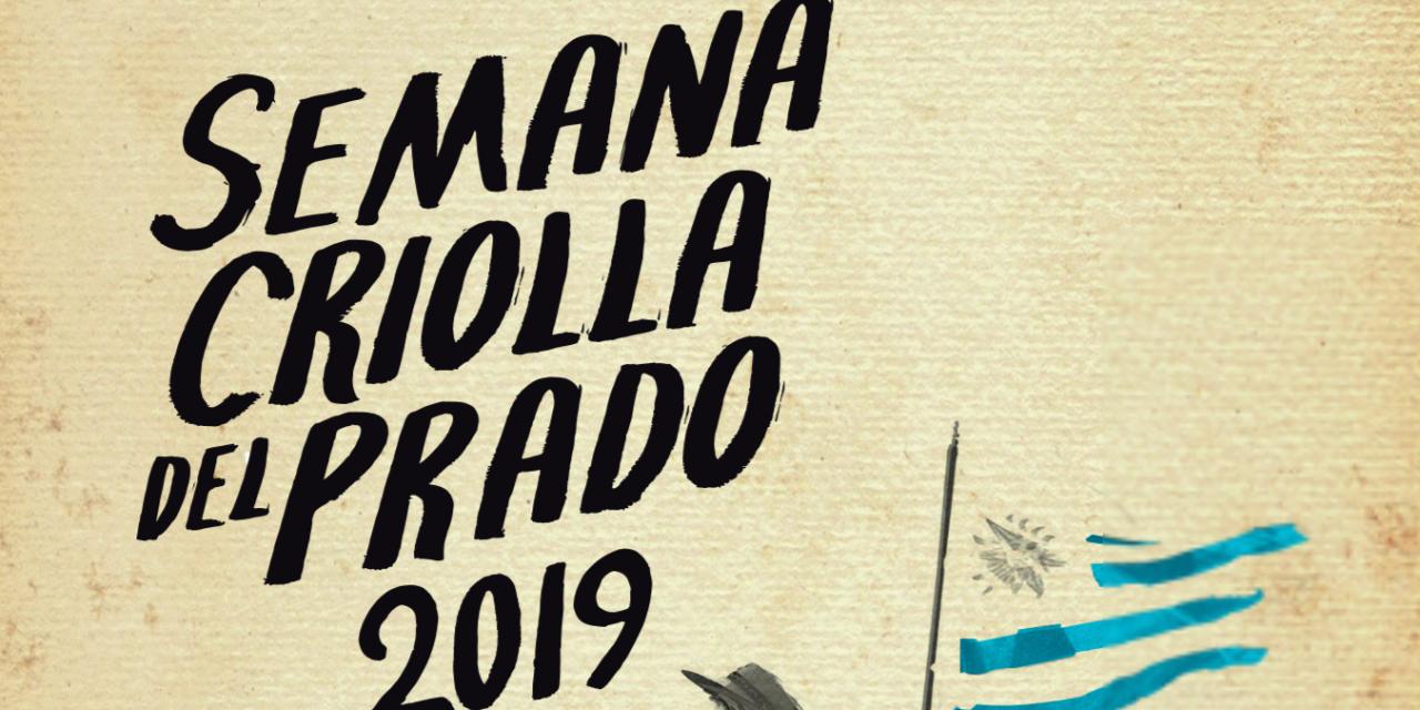 """Los detalles de la fiesta del campo en la ciudad: """"Semana Criolla del Prado 2019"""""""