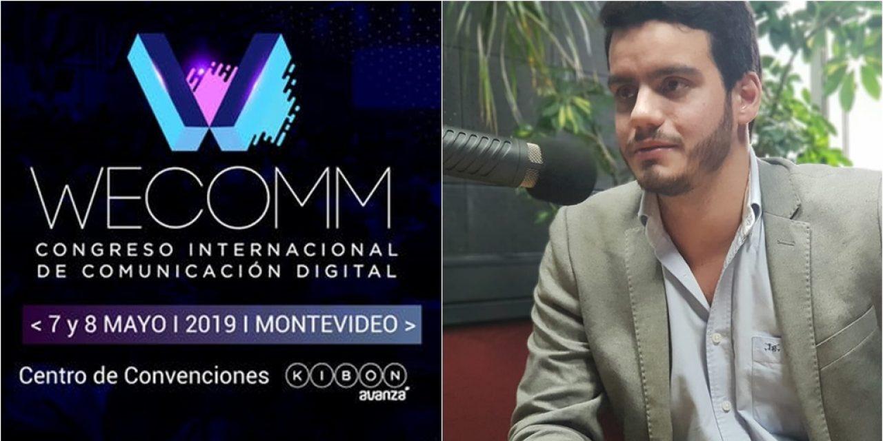 Wecomm en Uruguay: El Congreso Internacional de Comunicación llega el 7 y 8 de mayo