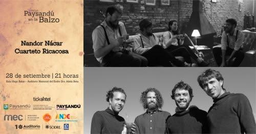 Paysandú en la Balzo: Cuarteto Ricacosa y Nando Nácar el sábado 28 de setiembre