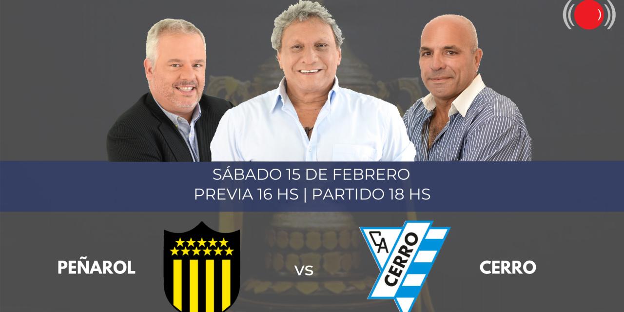 Peñarol y Cerro se enfrentan en la primera fecha del Torneo Apertura