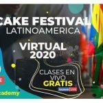 "Cake Festival Latinoamérica Virtual 2020: aportando un granito de ""harina"" a la cuarentena junto a pasteleros de primer nivel"