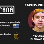"""""""Lo que quería Chespirito era sepultarme artísticamente"""" dijo Quico, hincha de Peñarol y pendiente de trabajar en Uruguay"""