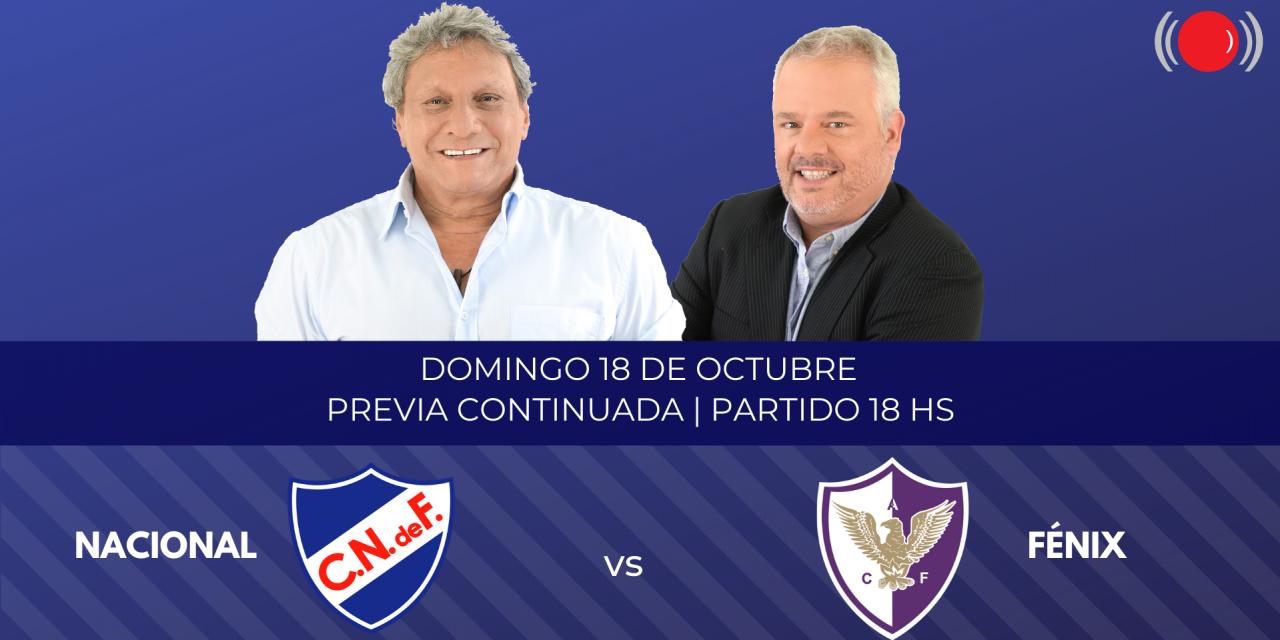 Nacional contra Fénix por el Torneo Intermedio
