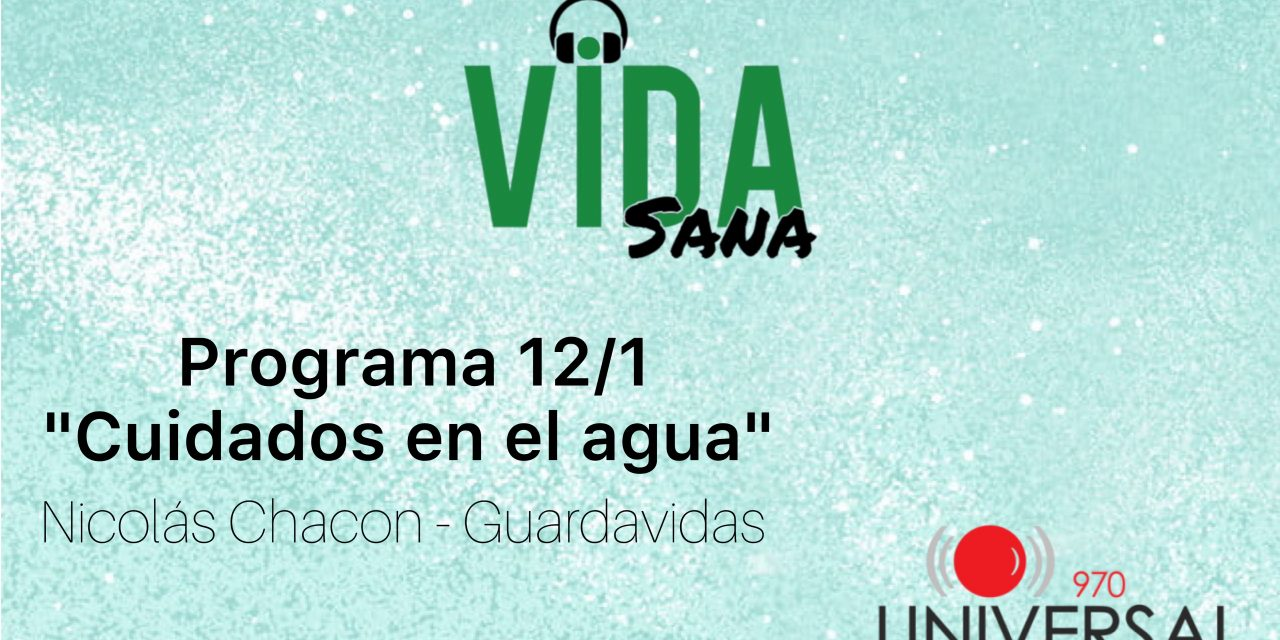 Es Verano y en Vida Sana estuvimos con Nicolás Chacon (Guardavidas) y nos dió consejos sobre seguridad en el agua.